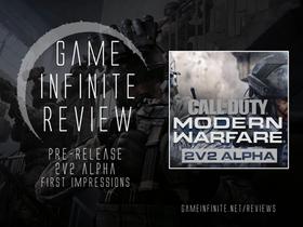 Call of Duty Modern Warfare - 2v2 Alpha Pre-Release Impressions