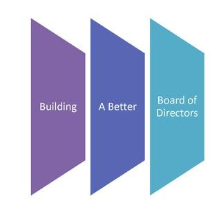 Building a Better Board of Directors