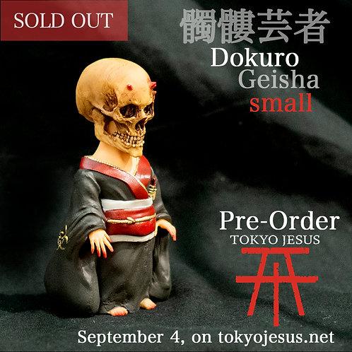 (PRE-ORDER) Dokuro Geisha (small size)
