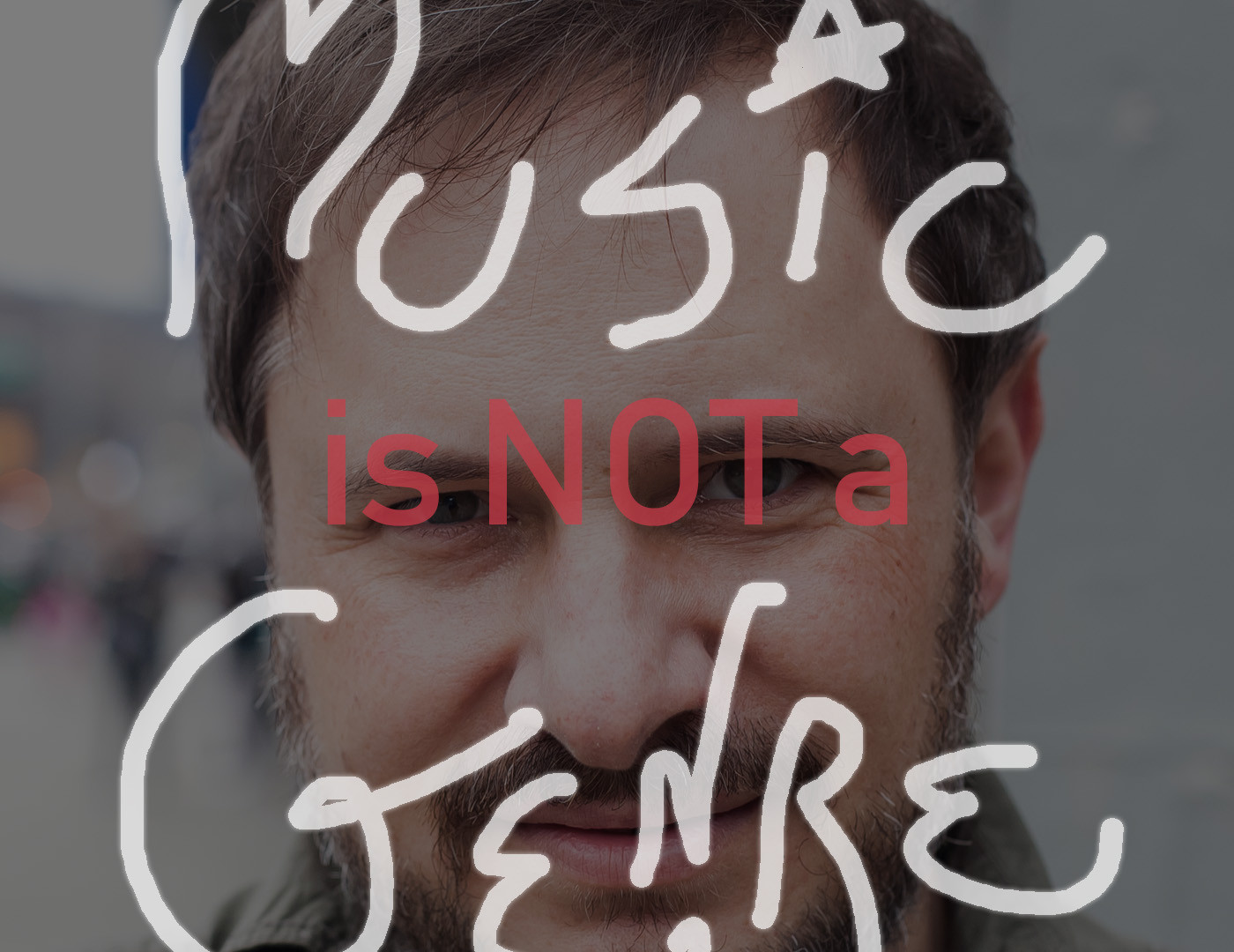 MUSIC is Not a GENRE