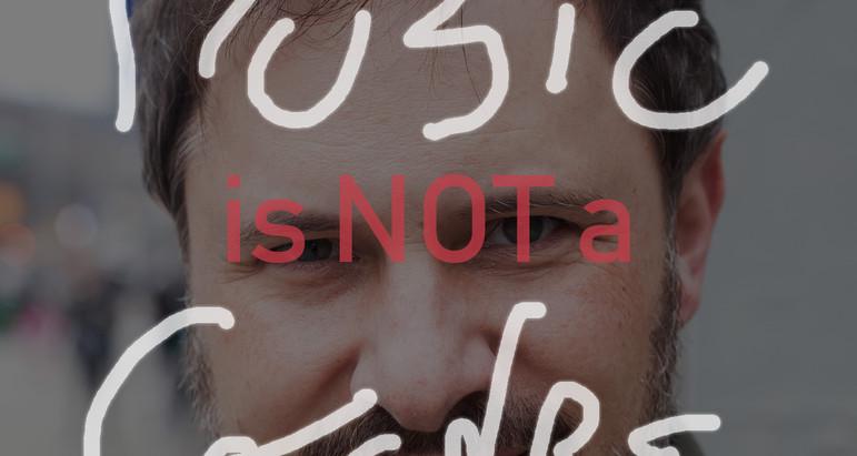 MUSIC is Not a GENRE