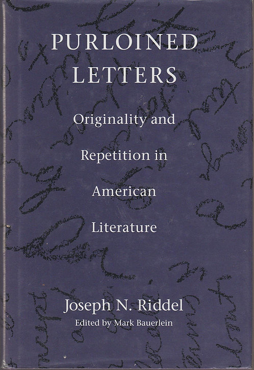 Purloined Letters: Originality and Repetition in American Literature