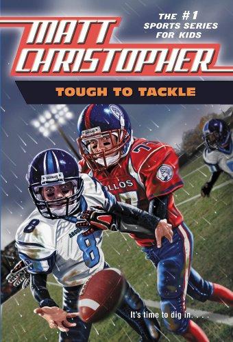 Tough to Tackle (Matt Christopher Sports Classics)