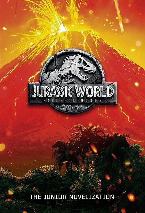Jurassic World: Fallen Kingdom: The Junior Novelization (Jurassic World: Fallen)