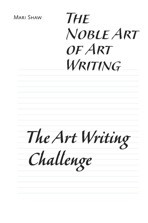The Noble Art of Art Writing: The Art Writing Challenge