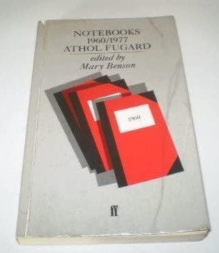 Notebooks, 1960-77 by Athol Fugard