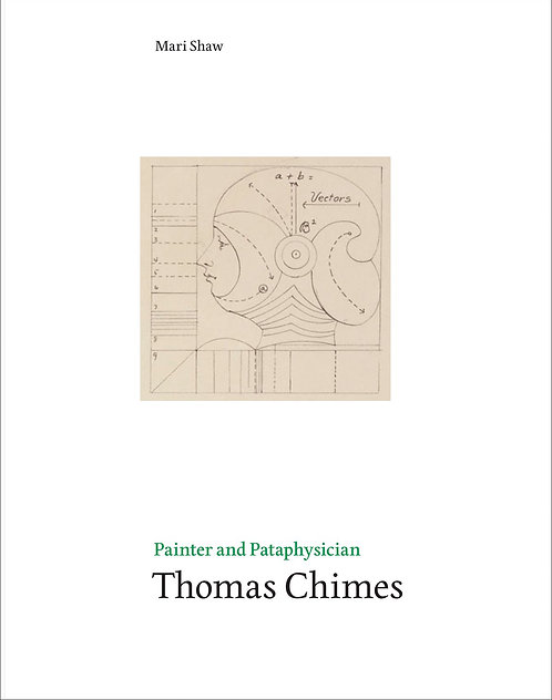 Painter and Pataphysician Thomas Chimes
