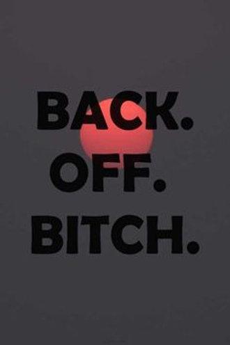 Back Off BiXXh! He's My Man! By Jen