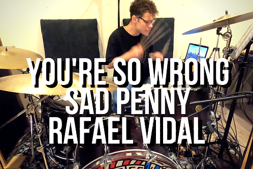 You're so Wrong - Sad Penny - Drum Transcription