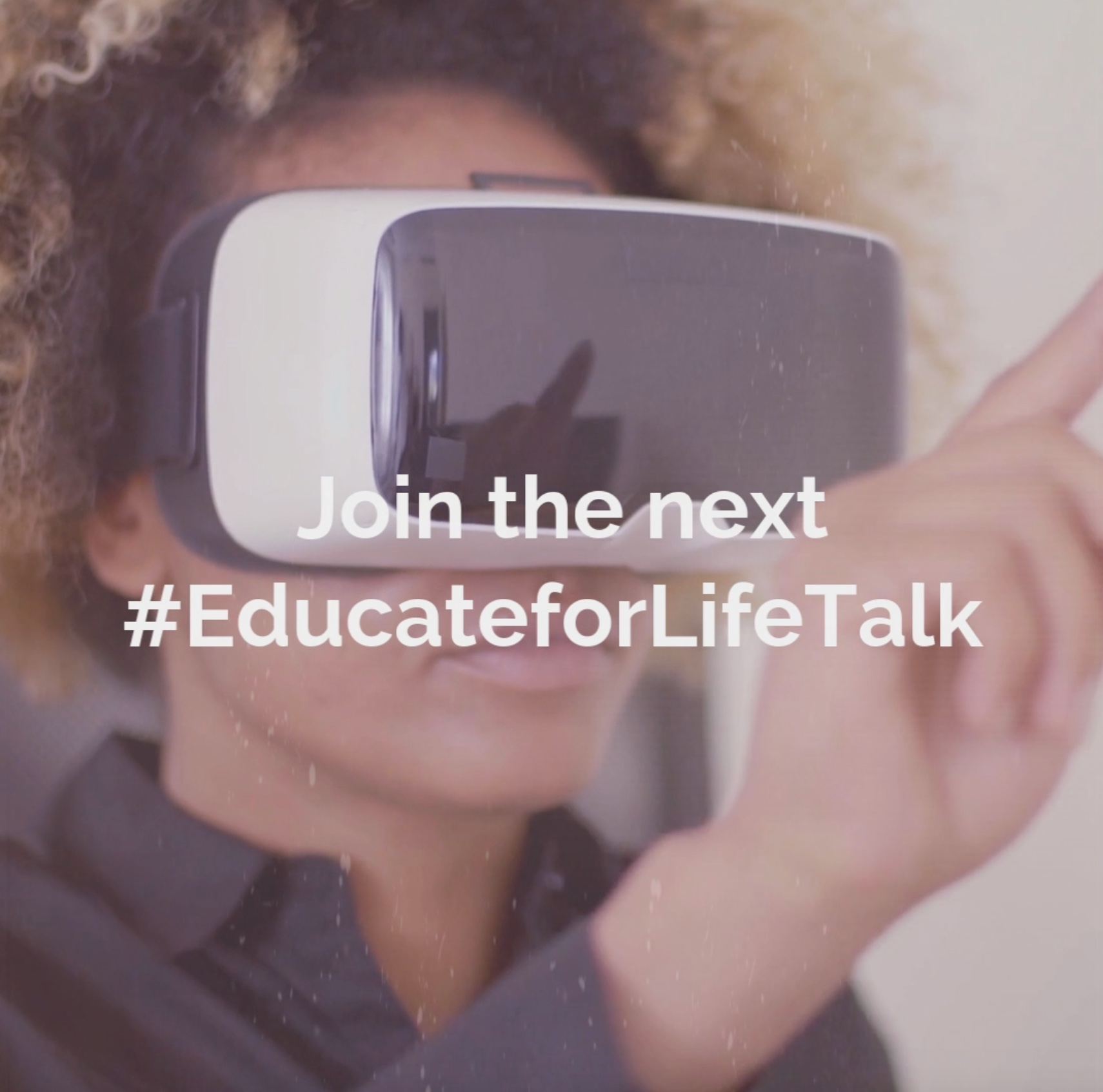 Join next EducateforLife Talk