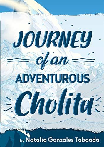 Journey of an Adventurous Cholita.jpg