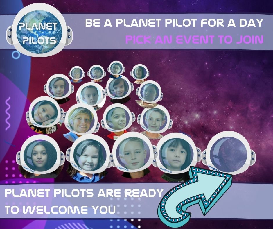 Be a Planet Pilot for a Day