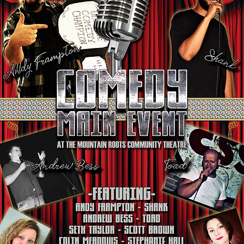 Sat, Feb 27 - 8:00pm - Comedy Main Event