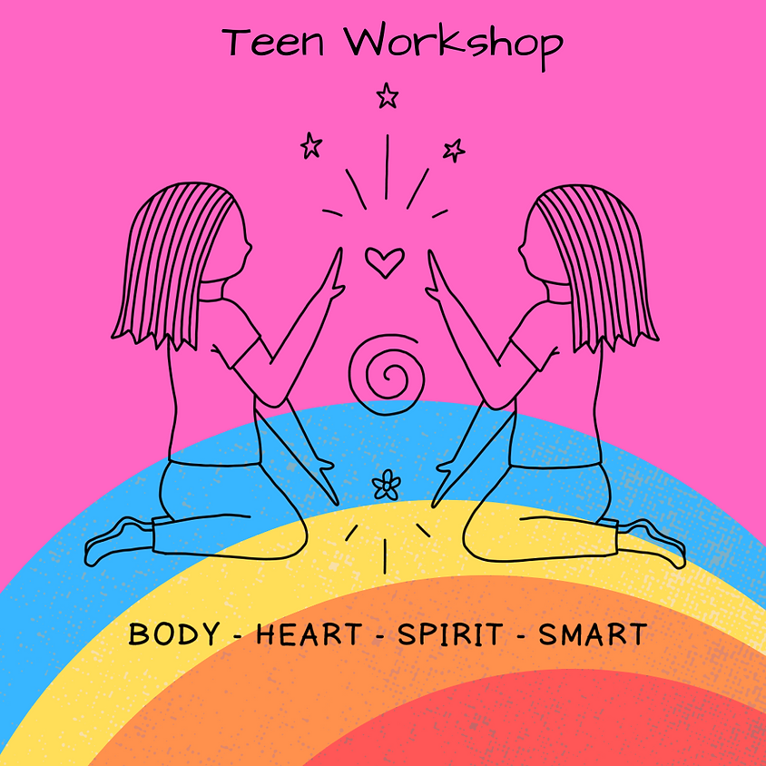 Teen Workshop $280 June 13th and 27th