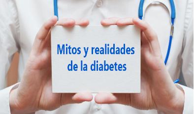 Mitos sobre la diabetes, ¿son verdad?