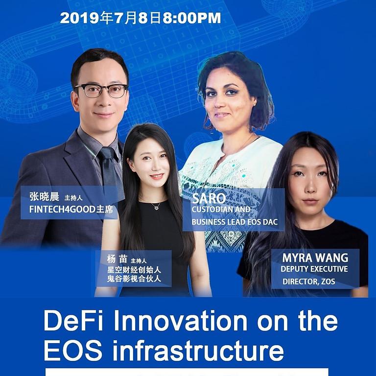 DeFi Tech Talk I: DeFi Innovation on the EOS Infrastructure