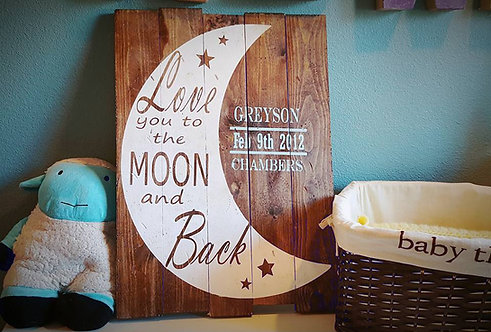 Custom Order Love you to the moon and back