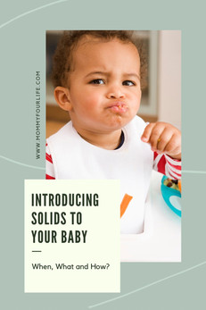 Introducing Solids to Your Baby: When, What & How?
