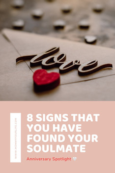 """Eight Signs That You Have Found Your Soulmate - """"Anniversary Spotlight"""""""