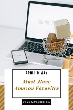 Amazon Favorites: April & May