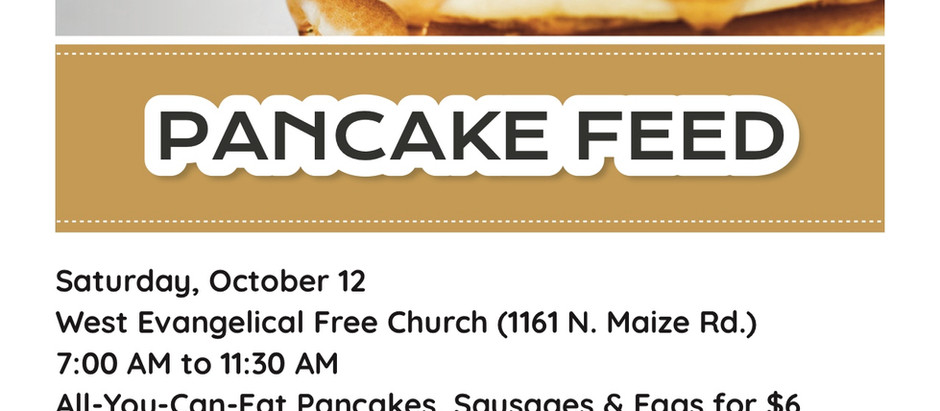 4th Annual Pancake Feed – Oct 12th – West Evangelical Free Church