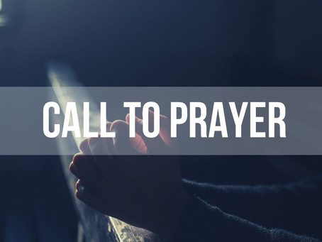 Call to Prayer, Wednesday 6th May