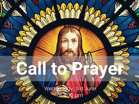 Call to Prayer, Wednesday 3rd June