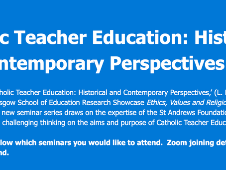 Catholic Teacher Education: Historical and Contemporary Perspectives