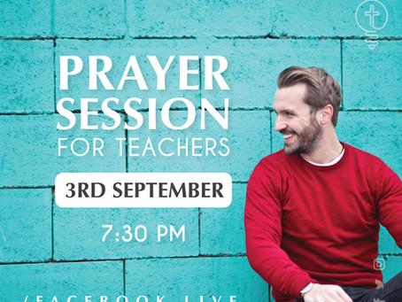 Prayer Session for Teachers