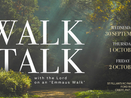 Walk & Talk with the Lord on an 'Emmaus Walk'