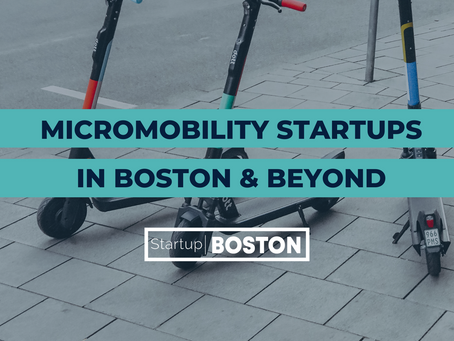 Micromobility Startups in Boston and Beyond