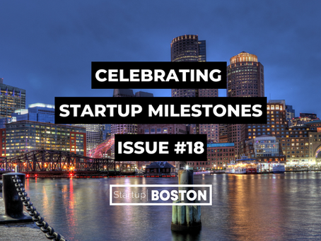 Celebrate Startup Milestones: Issue #18