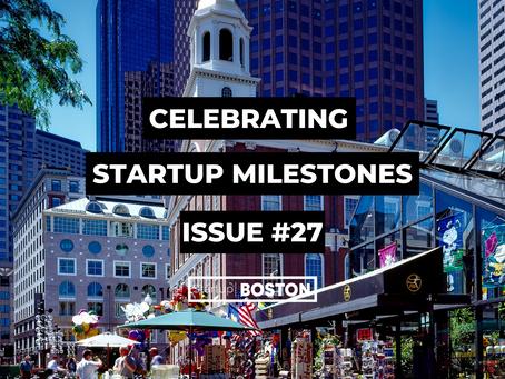 Celebrating Startup Milestones: Issue #27