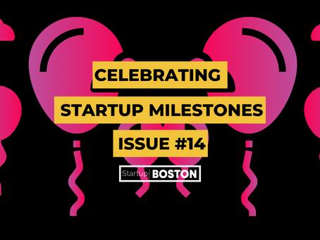 Celebrate Startup Milestones: Issue #14
