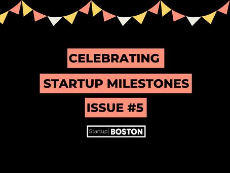 Celebrate Startup Milestones: Issue #5