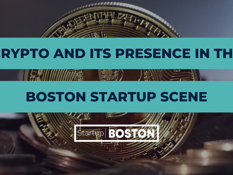 Crypto and It's Presence in the Boston Startup Scene