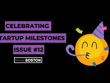 Celebrate Startup Milestones: Issue #12