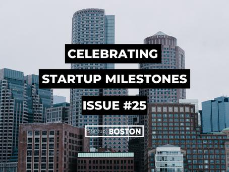 Celebrate Startup Milestones: Issue #25