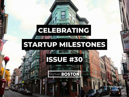 Celebrate Startup Milestones: Issue #30