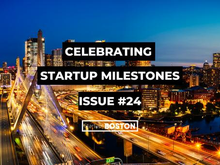 Celebrate Startup Milestones: Issue #24
