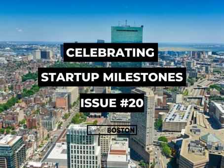 Celebrate Startup Milestones: Issue #20