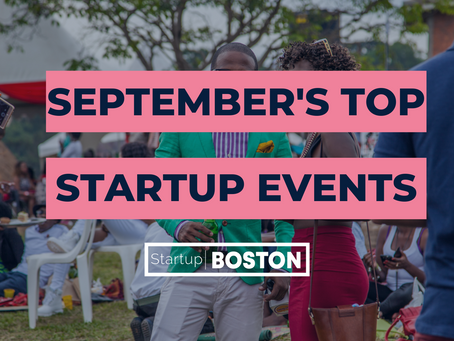 September's Top Startup Events: From Startup Boston Week to Coffee Chats