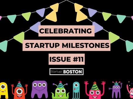 Celebrate Startup Milestones: Issue #11