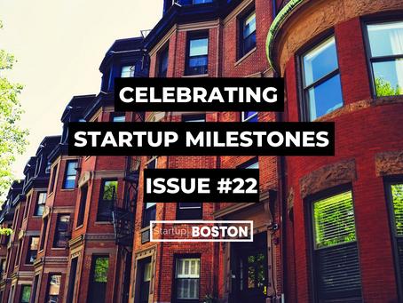 Celebrate Startup Milestones: Issue #22