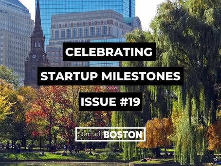 Celebrate Startup Milestones: Issue #19