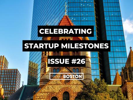 Celebrate Startup Milestones: Issue #26