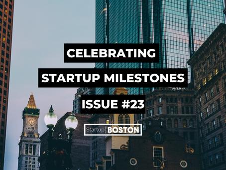 Celebrate Startup Milestones: Issue #23