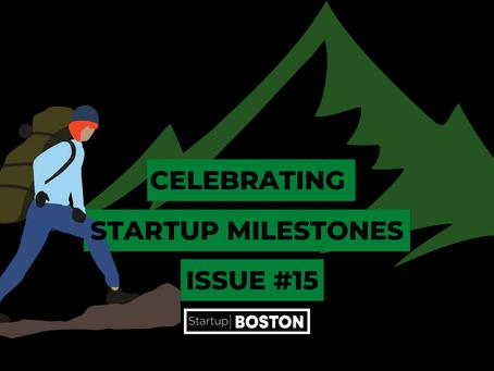 Celebrate Startup Milestones: Issue #15