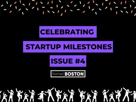 Celebrate Startup Milestones: Issue #4