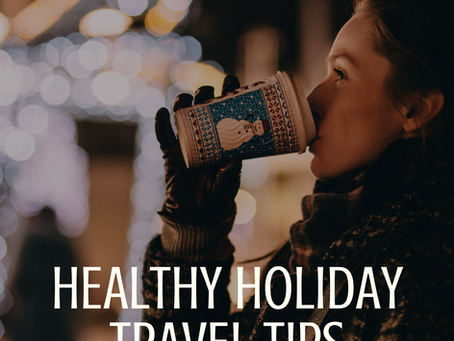 Travel Tips for Staying Healthy this Holiday Season